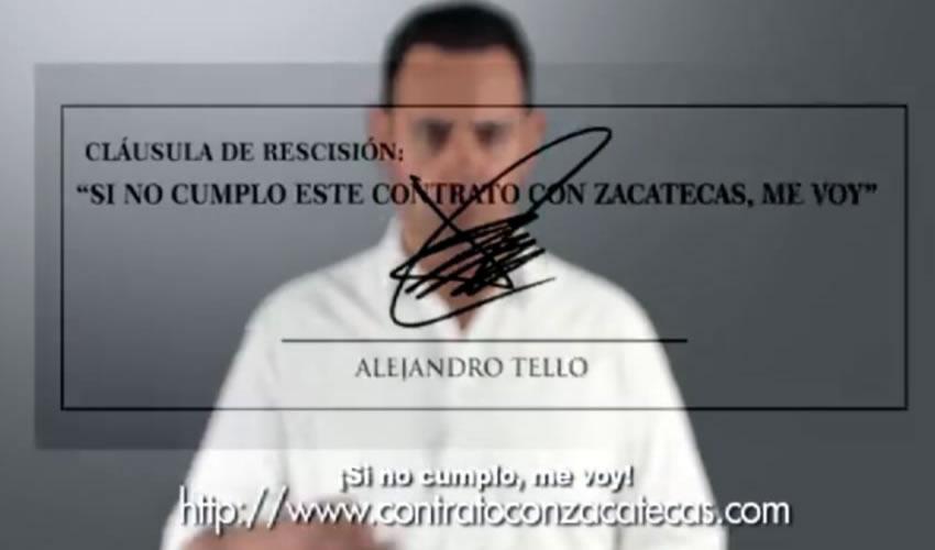 """Alejandro Tello fue contundente: """"¡Si no cumplo, me voy!"""". Hoy, la ciudadanía de Zacatecas le exige cumpla su contrato y se vaya"""