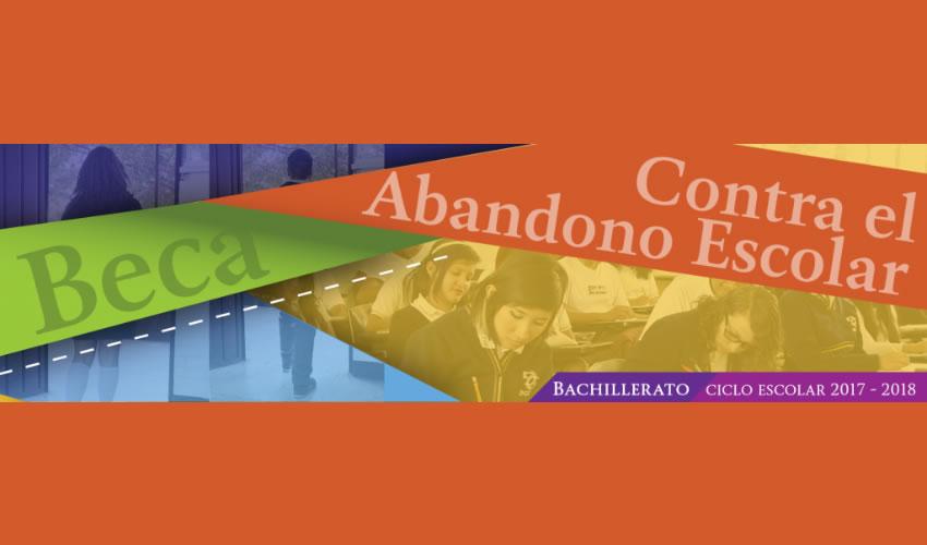 Beca Contra el Abandono Escolar, Estrategia Para Abatir el Problema en Bachillerato: SEP