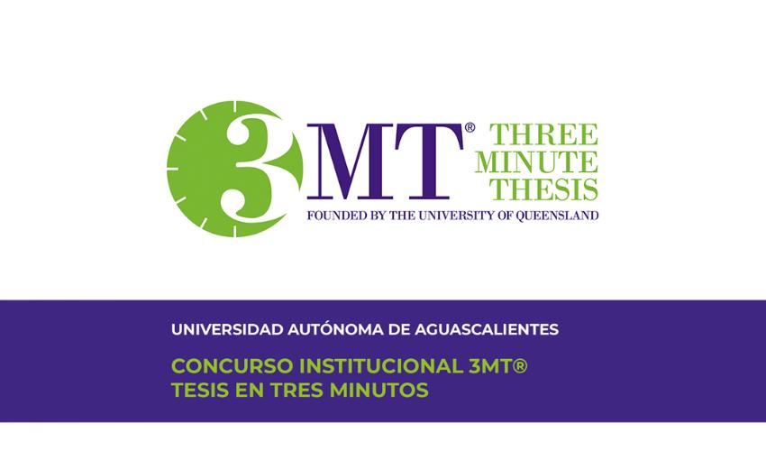 La UAA Realizará un Concurso Para la  Presentación de Tesis en Tres Minutos